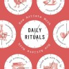 daily rituals, currey